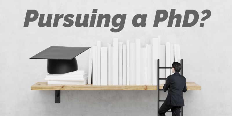 Pursuing a PhD Program